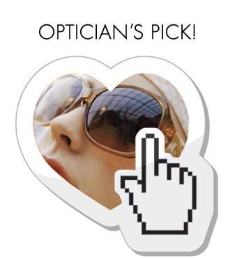 Optician's Pick at our East San Jose eye doctor